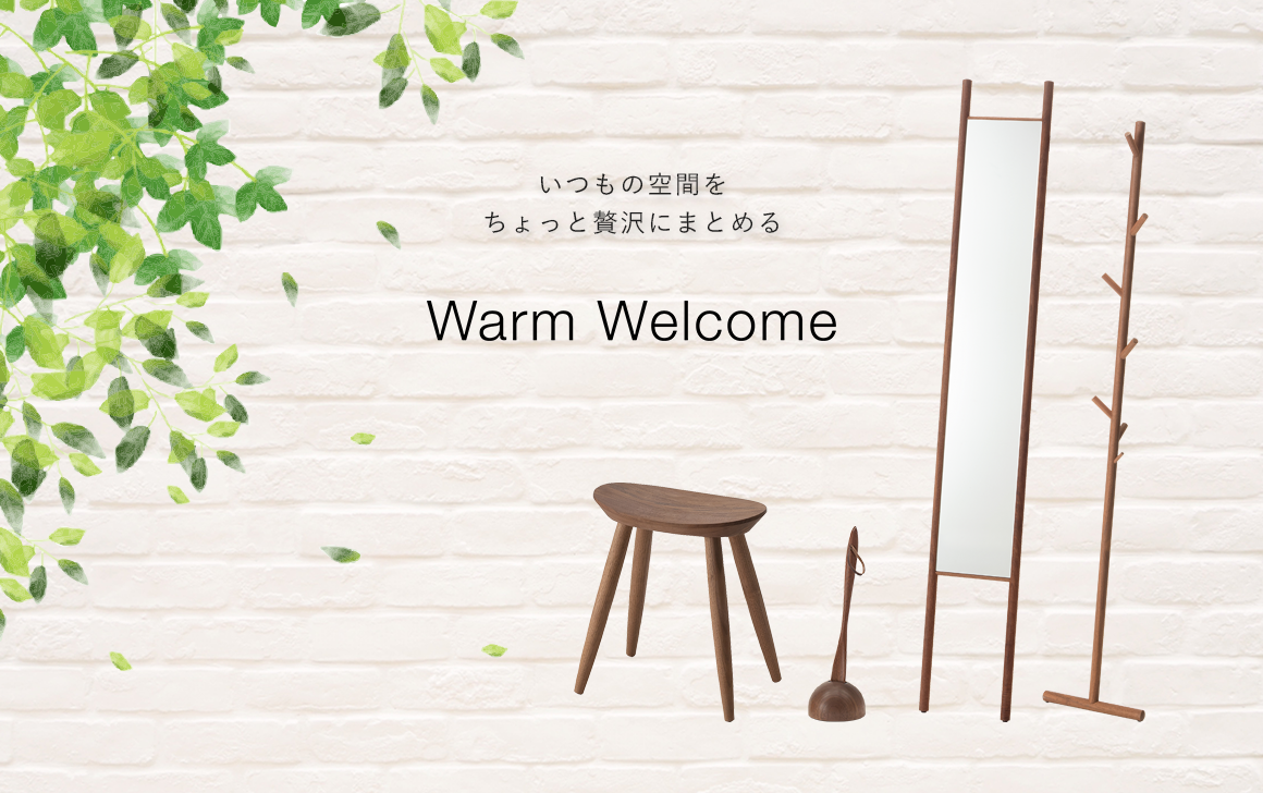 Bringing together your usual space a little luxuriously --Warm Welcome